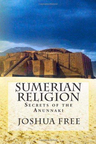 9781461088592: Sumerian Religion: Secrets of the Anunnaki