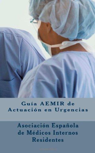 9781461089827: Guía AEMIR de Actuacion en Urgencias (Tercera Edición) (Spanish Edition)