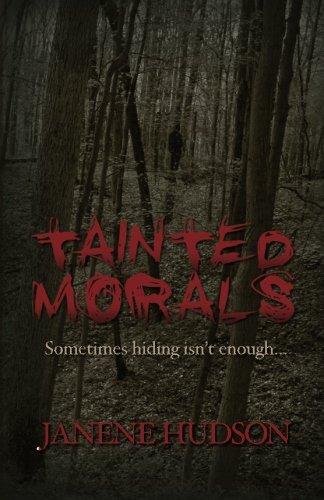 Tainted Morals: Hudson, Janene
