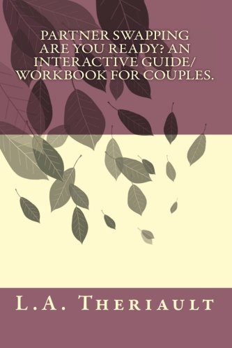 9781461092803: Partner Swapping, Are You Ready? An Interactive Guide/Workbook for Couples.