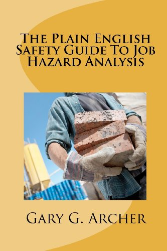 The Plain English Safety Guide to Job: Gary G Archer
