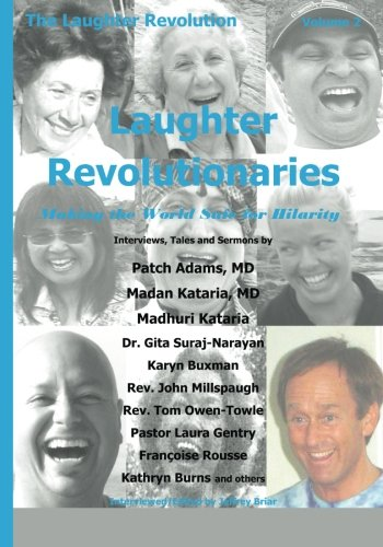 9781461093916: Laughter Revolutionaries: Making the World Safe for Hilarity
