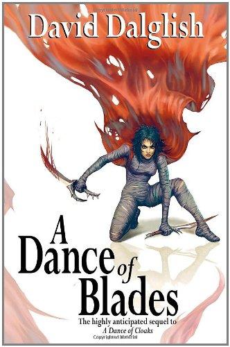 A Dance of Blades: Shadowdance Trilogy, Book: David Dalglish