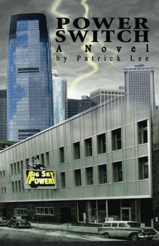 Power Switch: A Novel: Lee, Patrick