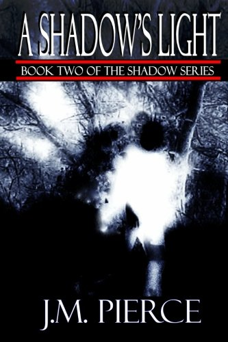 9781461095866: A Shadow's Light: Book Two of The Shadow Series
