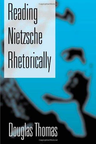 Reading Nietzsche Rhetorically: Thomas, Douglas