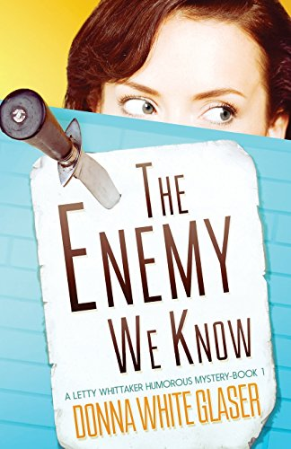 9781461098379: The Enemy We Know: A Letty Whittaker 12 Step Mystery