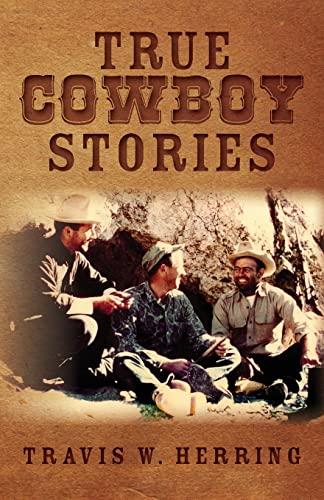 9781461099147: True Cowboy Stories