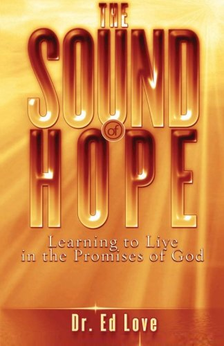 9781461102090: The Sound of Hope: Learning to Live in the Promises of God