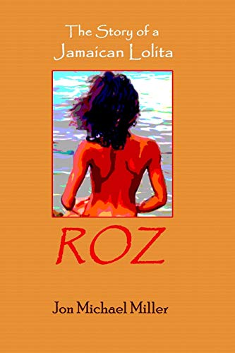 9781461102977: Roz: The Story of a Jamaican Lolita