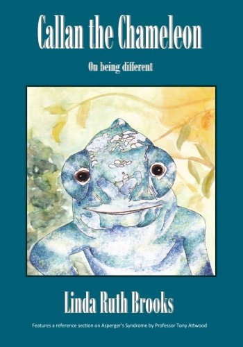 9781461105466: Callan the Chameleon: on being different