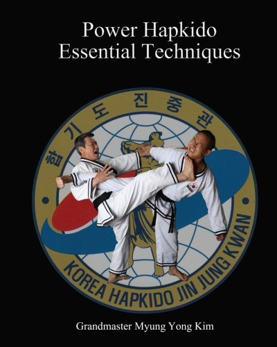 9781461105718: Power Hapkido - Essential Techniques