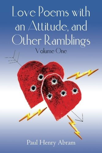 9781461106685: Love Poems with an Attitude, and Other Ramblings - Volume One