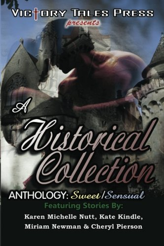 9781461107552: A Historical Collection Anthology: Sweet/Sensual