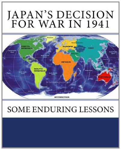 9781461107880: Japan's Decision for War In 1941: Some Enduring Lessons