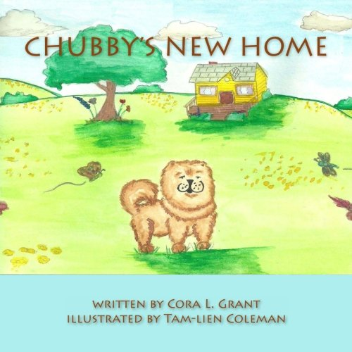 9781461109372: Chubby's New Home: Chubby the Chinese Chow