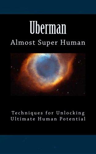 Uberman: Almost Super Human