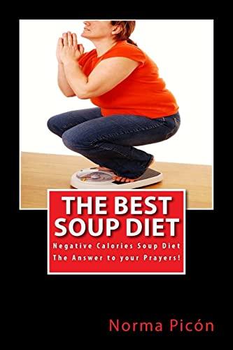 9781461109907: The Best Soup Diet: Negative Calories Soup Diet