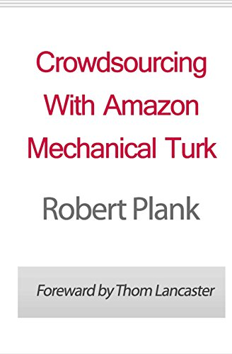 9781461112136: Crowdsourcing With Amazon Mechanical Turk