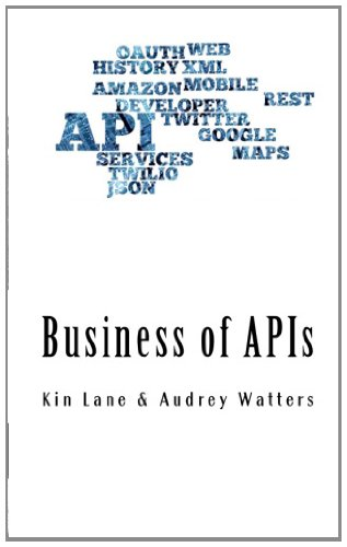 9781461113881: Business of APIs