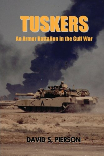 9781461117636: Tuskers: An Armor Battalion in the Gulf War