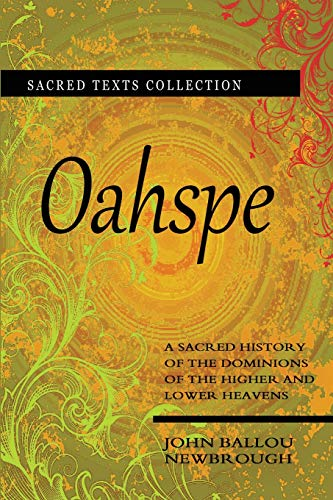 9781461118077: Oahspe: Selected Books of The Oahspe Bible