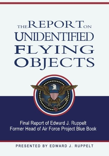9781461118282: The Report On Unidentified Flying Objects