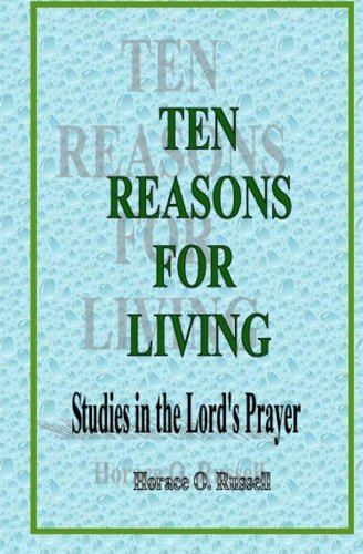 9781461118671: Ten Reasons For Living: Studies in the Lord's Prayer