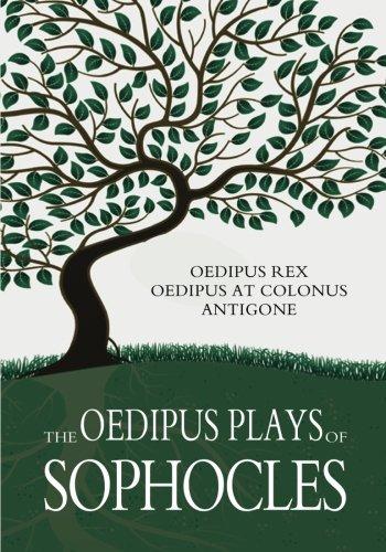 9781461118756: The Oedipus Plays of Sophocles: Oedipus Rex; Oedipus At Colonus; Antigone