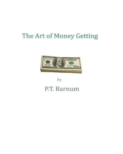 9781461120247: The Art Of Money Getting