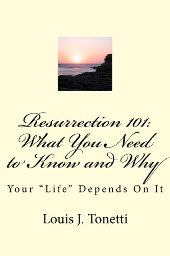 9781461122012: Resurrection 101: What You Need to Know and Why