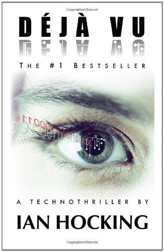D?j? Vu: A Technothriller: Hocking, Ian