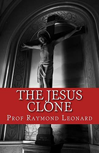 9781461124085: The Jesus Clone