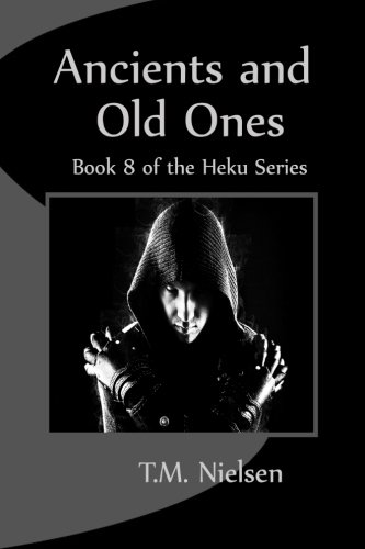 9781461124573: Ancients and Old Ones: Book 8 of the Heku Series