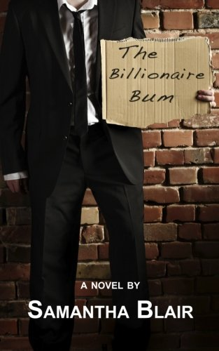 9781461125228: The Billionaire Bum