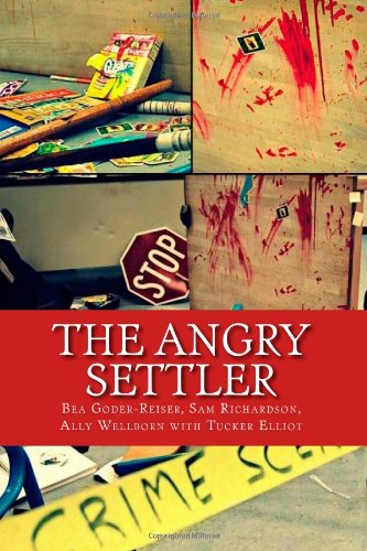 9781461128946: The Angry Settler