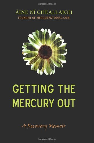9781461131779: Getting the Mercury Out