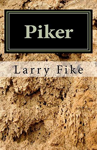 Piker: A Memoir of Child Abuse, Academic: Fike Jr, Larry
