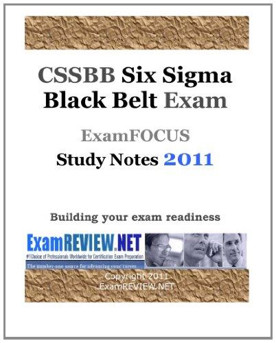 9781461134299: CSSBB Six Sigma Black Belt Exam ExamFOCUS Study Notes 2011