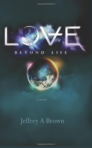 9781461135692: Love Beyond Life: a novel