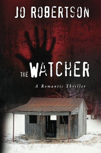 9781461136132: The Watcher: A Romantic Thriller