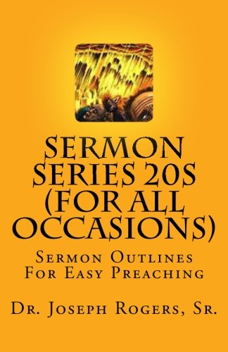 9781461136729: Sermon Series 20S (For All Occasions): Sermon Outlines For Easy Preaching