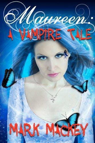 9781461139140: Maureen: A Vampire Tale: An Undead Girl Novel