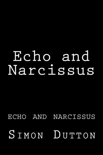 9781461139386: Echo and Narcissus: echo and narcissus