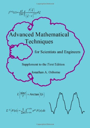 9781461139805: Advanced Mathematical Techniques Supplement to the First Edition: for Scientists and Engineers