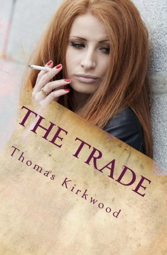9781461141471: The Trade