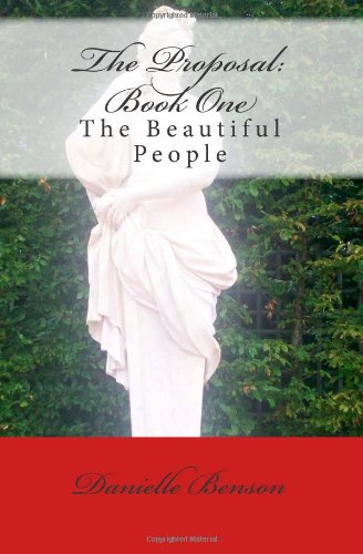 9781461141549: The Proposal: Book One: The Beautiful People