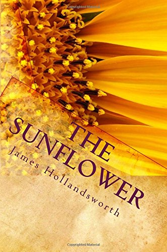 9781461141853: The Sunflower: A Parable of Life