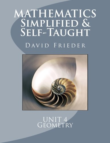 9781461141884: Mathematics - Simplified & Self Taught: Unit 4: Geometry