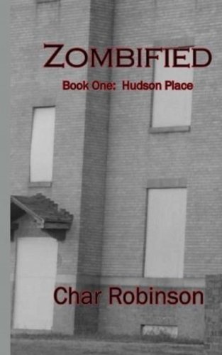 9781461143796: Zombified: Book One: Hudson Place